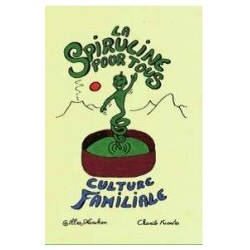 Spirulina for all, family culture